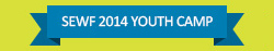 SEWF2014 Youth Camp